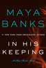 Banks, Maya, In His Keeping