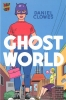 Clowes, Daniel, Ghost World