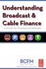 Broadcast Cable Financial Management Association, et al, Understanding Broadcast and Cable