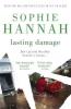 Hannah, Sophie, Lasting Damage