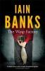 Banks, Iain, Wasp Factory