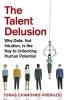 Chamorro Premuzic, Tomas, Talent Delusion
