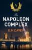 E. Davey, Napoleon Complex