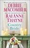 Macomber, Debbie,   Thayne, Raeanne, Country Bride