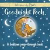 Egmont Publishing UK, Winnie-the-Pooh: Goodnight Pooh A bedtime peep-through book