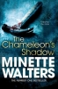 Minette Walters, The Chameleon`s Shadow