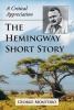 Monteiro, George, The Hemingway Short Story