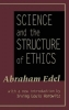 Abraham Edel, ,Science and the Structure of Ethics