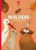 Reina  Ollivier, Karel  Claes, Super Animals: Builders