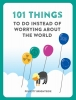 Short, Robert, Short*101 Things to do instead of worrying