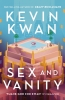 <b>Kwan Kevin</b>,Sex and Vanity