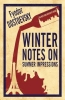 F. Dostoevsky, Winter Notes on Summer Impressions
