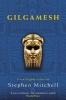 Mitchell, Stephen, Gilgamesh