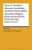 Frankfurt, Harry G.,   Schälike, Julius, Alternate Possibilities and Moral Responsibility Alternative M?glichkeiten und moralische Verantwortung