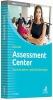 Hell, Silke, Assessment Center