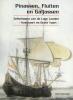 Hans Haalmeijer, Pinassen, Fluiten en Galjassen