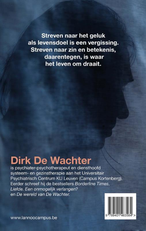 Dirk De Wachter,De kunst van het ongelukkig zijn