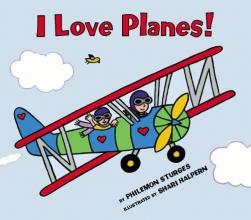 Sturges, Philemon I Love Planes