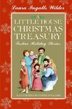 Wilder, Laura Ingalls A Little House Christmas Treasury