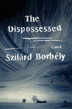 Borbely, Szilard The Dispossessed