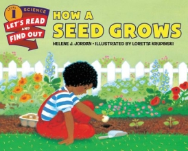 Jordan, Helene J. How a Seed Grows