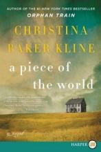 Kline, Christina Baker A Piece of the World