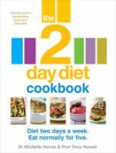Dr. Michelle Harvie,   Professor Tony Howell The 2-Day Diet Cookbook