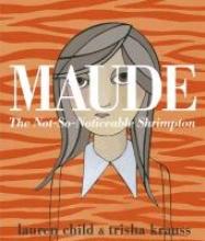 Child, Lauren Maude: The Not-So-Noticeable Shrimpton