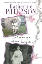 Paterson, Katherine Stories of My Life