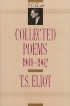 Eliot, T. S. Collected Poems, 1909-1962