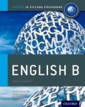 Kawther Saa`D Aldin,   Tiia Tempakka,   Jeehan Abu Awad,   Kevin Morley Oxford IB Diploma Programme: English B Course Companion