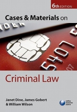 Dine, William Cases and Materials on Criminal Law