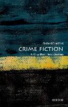 Bradford, Richard Crime Fiction: A Very Short Introduction