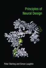 Peter Sterling,   Simon (Professor of Neurobiology, University of Cambridge) Laughlin Principles of Neural Design