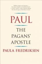 Fredriksen, Paula Paul - The Pagans` Apostle