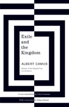 Camus, Albert Exile and the Kingdom