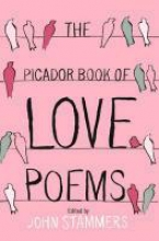 John Stammers The Picador Book of Love Poems