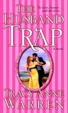 Warren, Tracy Anne The Husband Trap