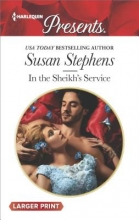 Stephens, Susan In the Sheikh`s Service