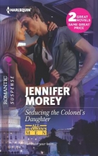 Morey, Jennifer Seducing the Colonel`s Daughter