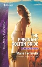 Ferrarella, Marie The Pregnant Colton Bride