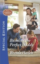 Harlen, Brenda Building the Perfect Daddy