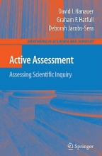 David I. Hanauer,   Graham F. Hatfull,   Debbie Jacobs-Sera Active Assessment: Assessing Scientific Inquiry