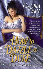 Dain, Claudia How to Dazzle a Duke