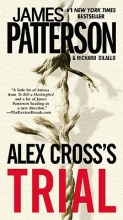 Patterson, James,   Dilallo, Richard Alex Cross`s Trial