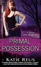 Reus, Katie Primal Possession