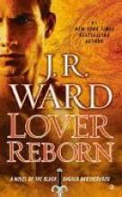 Ward, J. R. Lover Reborn