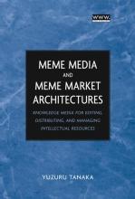 Tanaka, Yuzuru Meme Media and Meme Market Architectures