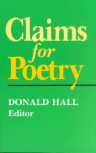 Donald Hall Claims for Poetry