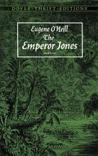 O`Neill, Eugene The Emperor Jones